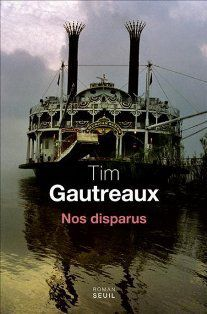Tim GAUTREAUX : Nos disparus