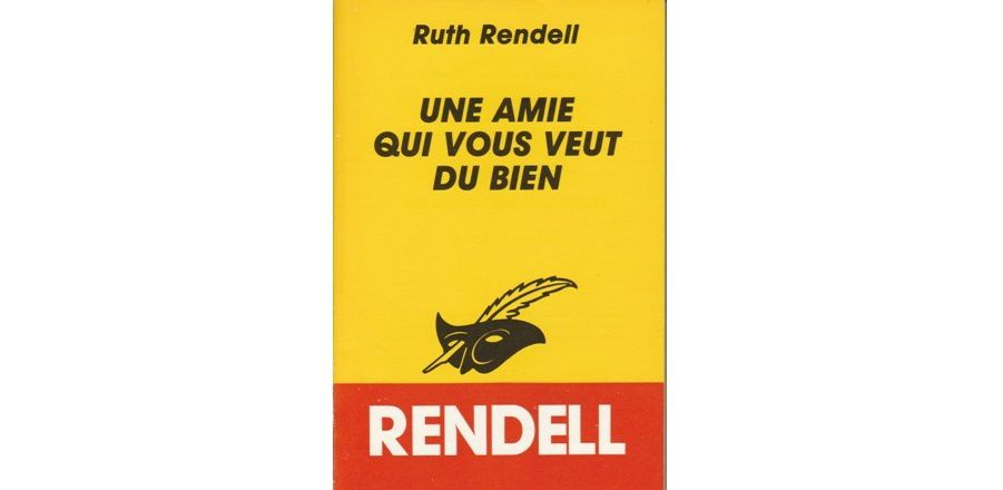 Ruth RENDELL : Une nouvelle amie.
