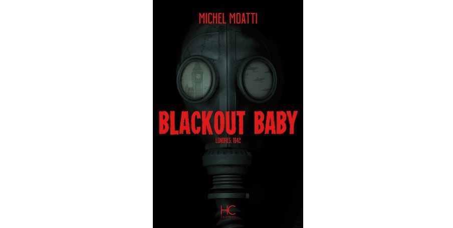 Michel MOATTI : Blackout Baby.