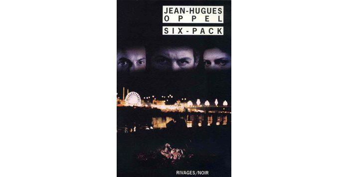 Jean Hugues OPPEL : Six-Pack.