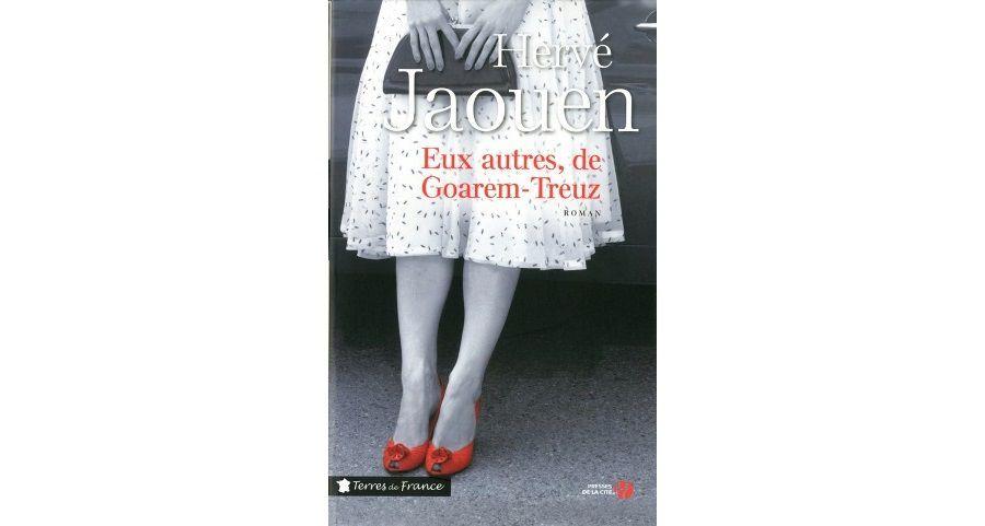 Hervé JAOUEN : Eux autres, de Goarem-Treuz.