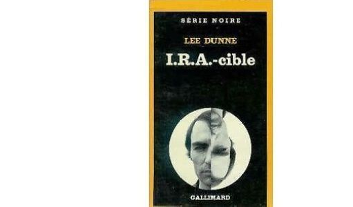 Lee DUNNE : I.R.A.-cible.