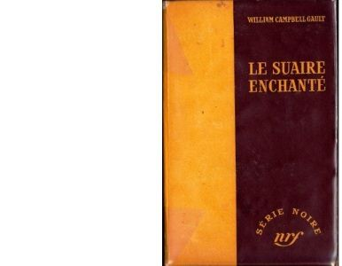 William Campbell GAULT : Le suaire enchanté