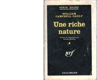 William Campbell GAULT : Une riche nature