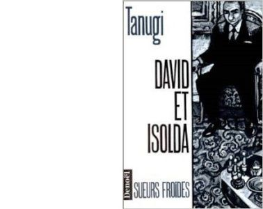 Gilbert TANUGI : David et Isolda.