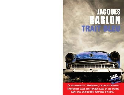 Jacques BABLON : Trait bleu.