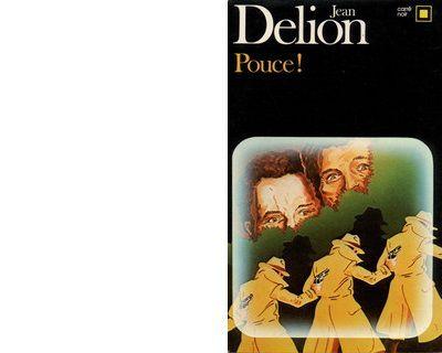 Jean DELION : Pouce !.