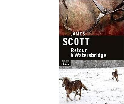 James SCOTT : Retour à Watersbridge