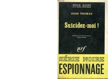 Ross THOMAS : Suicidez-moi !