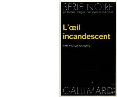 Victor CANNING : L'oeil incandescent