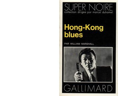 William MARSHALL: Hong-Kong Blues.