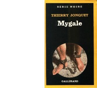 Thierry JONQUET : Mygale.
