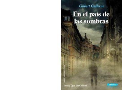 Gilbert GALLERNE : Au pays des ombres.