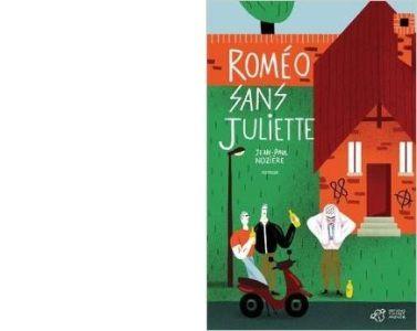 Jean-Paul NOZIERE : Roméo sans Juliette.