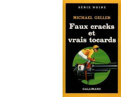 Michael Geller : Faux cracks et vrais tocards