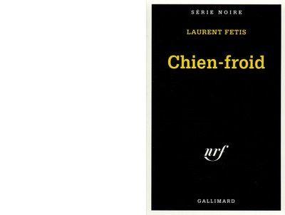 Laurent FETIS : Chien-Froid.