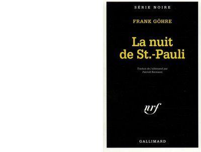 Frank GÖHRE : La nuit de St.-Pauli.