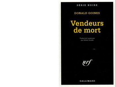 Donald GOINES : Vendeurs de mort