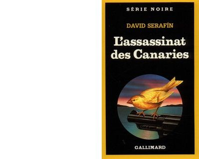 David SERAFIN : L'assassinat des Canaries