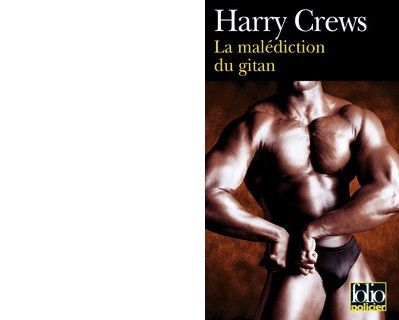 Harry CREWS: La malédiction du gitan.
