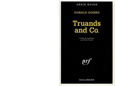 Donald GOINES : Truands and Co