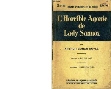 Arthur Conan DOYLE : L'horrible agonie de Lady Sannox.