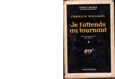 Charles WILLIAMS : Je t'attends au tournant