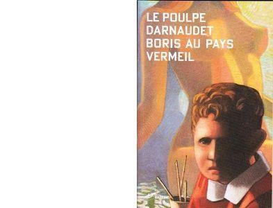 François DARNAUDET : Boris au pays Vermeil.