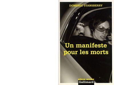 Dominic STANSBERRY : Un manifeste pour les morts