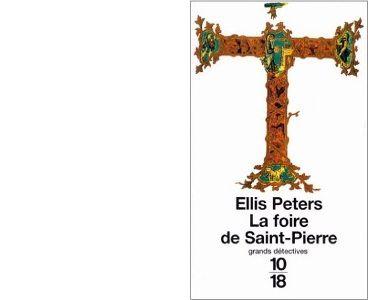 Ellis PETERS : La foire de Saint-Pierre