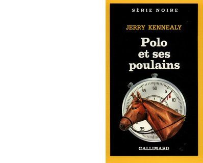 Jerry KENNEALY : Polo et ses poulains