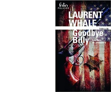 Laurent WHALE : Goodbye Billy.