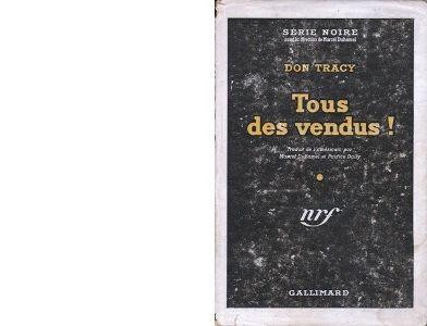 Don TRACY : Tous des vendus !
