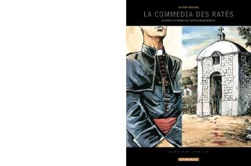 Tonino BENACQUISTA : La commedia des ratés.