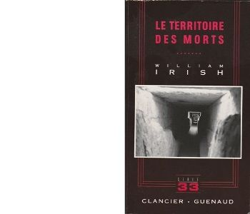 William IRISH : Le territoire des morts