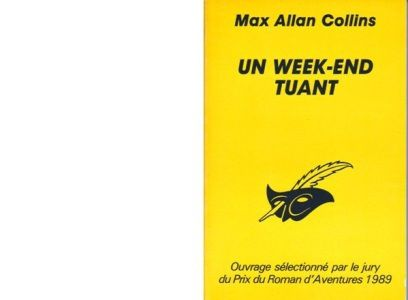 Max Allan COLLINS : Un week-end tuant
