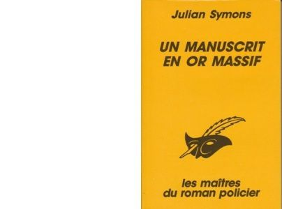 Julian SYMONS : Un manuscrit en or massif