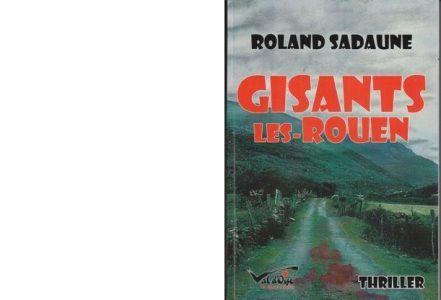 Roland SADAUNE : Gisants les-Rouen.