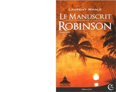 Laurent WHALE : Le manuscrit Robinson.