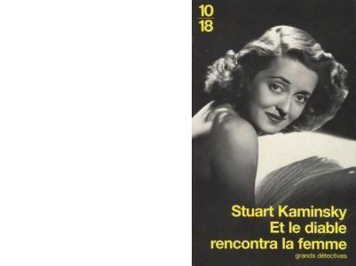 Stuart KAMINSKY : Et le Diable rencontra la femme
