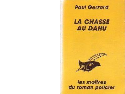 Paul GERRARD : La chasse au dahu.