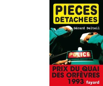 Gérard DELTEIL : Pièces détachées.