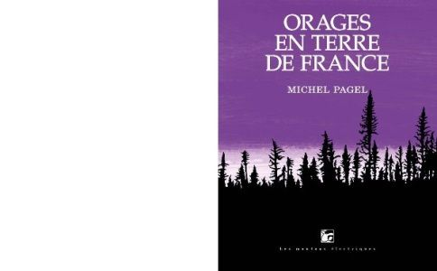 Michel PAGEL : Orages en terre de France.