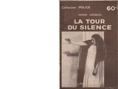 Ange ARBOS : La tour du silence.