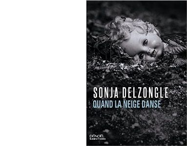 Sonja DELZONGLE : Quand la neige danse.
