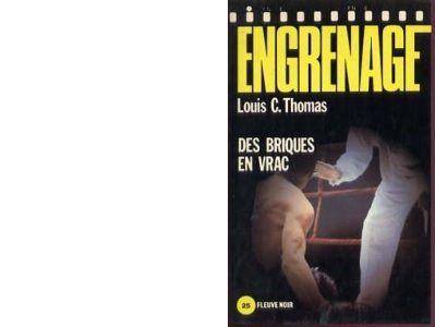Première parution : Collection Engrenage N°57. Editions Fleuve Noir. Parution 1982. 222 pages.