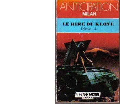 Le rire du Klone. Anticipation N°1618. Avril 1988.