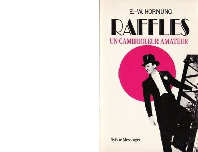Ernest William HORNUNG : Raffles, un cambrioleur amateur