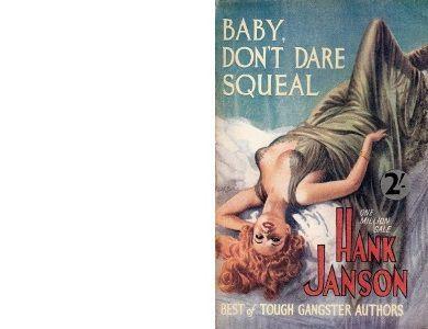 Hank JANSON : Faut pas crier, chérie !