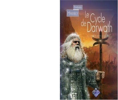 L'intégrale de Darwath. Editions Terre de Brume. 2005.